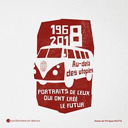 1968 -2018 Au delà des utopies