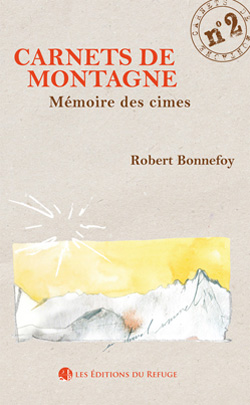 Carnet de montagne N° 2 - Mémoire des cimes