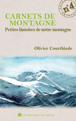 Carnet de montagne N° 4 - Petites histoires de notre montagne