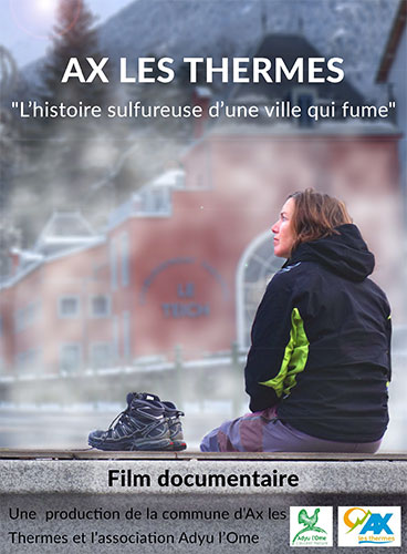« Ax les Thermes, l'histoire sulfureuse d'une ville qui fume