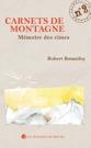 Carnet de montagne N° 2 - Mémoire des cimes RobertBONNEFOY