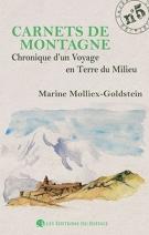 Carnet de montagne N° 5 - Chronique d'un voyage en terre du mili MarineMOLLIEX-GOLDSTEIN
