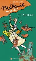 Mélanie m'a dit... L'Ariège MélanieSAVES
