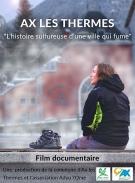 « Ax les Thermes, l'histoire sulfureuse d'une ville qui fume Ax les ThermesADYU L'OME